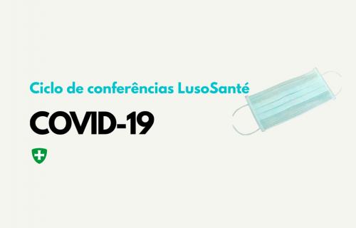 Ciclo de Conferências LusoSanté